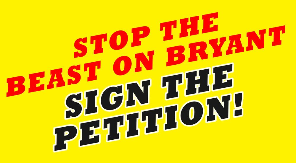 PetitionStopTheBeastOnBryant